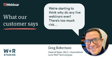 Greg Robertson asking why they do any live webinars ever with the risks involved