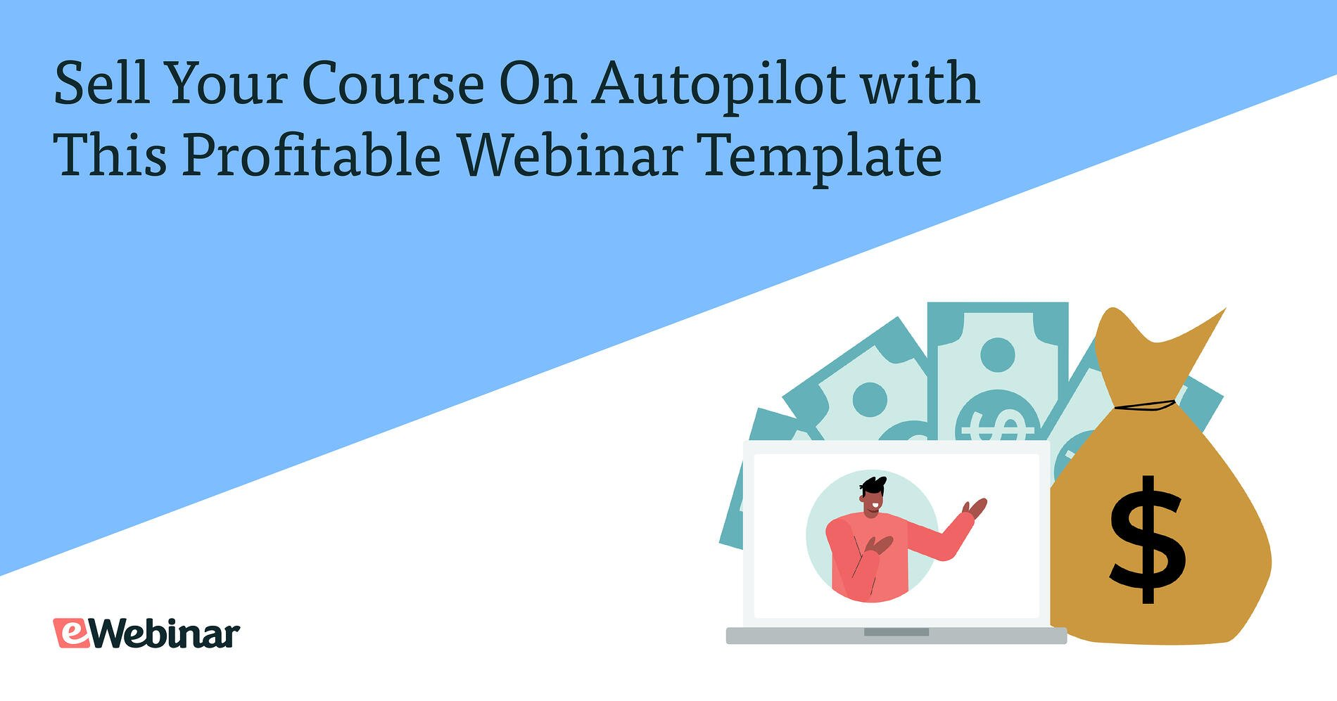 Sell Your Online Course on Autopilot with This Profitable Webinar Template