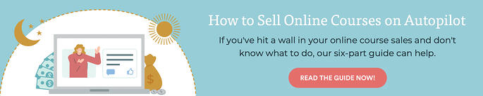 Banner ad to How to Sell Online Courses on Autopilot
