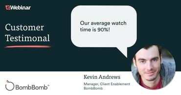 Kevin Andrews from BombBomb giving testimonial for eWebinar