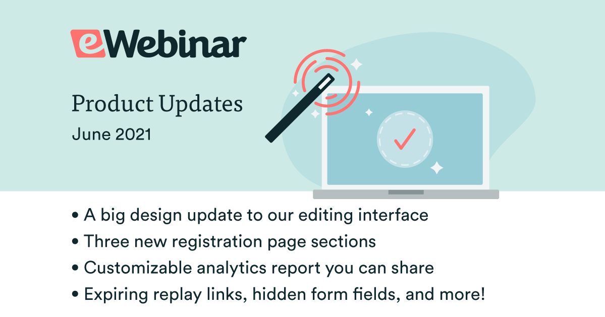 eWebinar Updates: Shareable Analytics, New Registration Page Sections, and Expiring Replays
