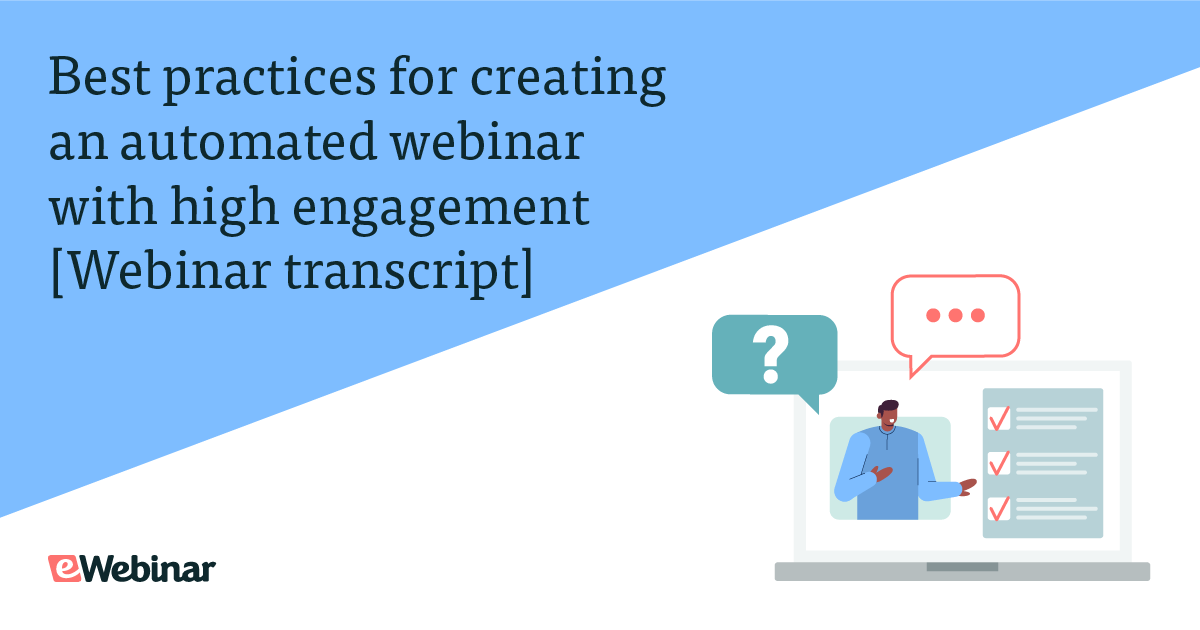 [JOIN eWebinar] Best practices for creating an automated webinar with high engagement (Transcript)
