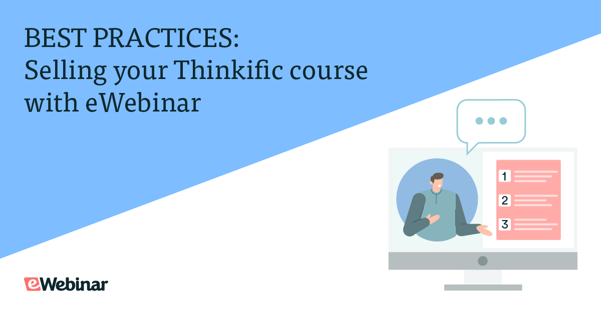 BEST PRACTICES: Selling your Thinkific course with eWebinar