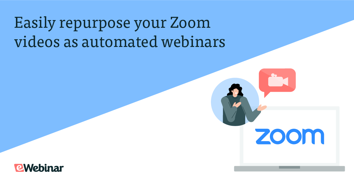 Easily repurpose your Zoom videos as automated webinars